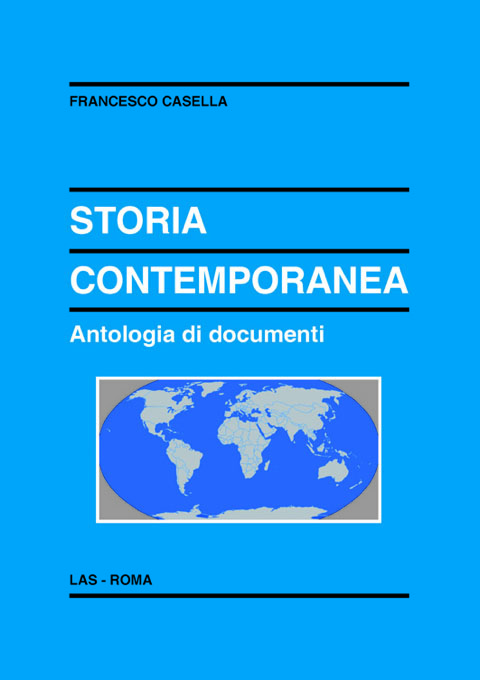 Storia contemporanea. Antologia di documenti