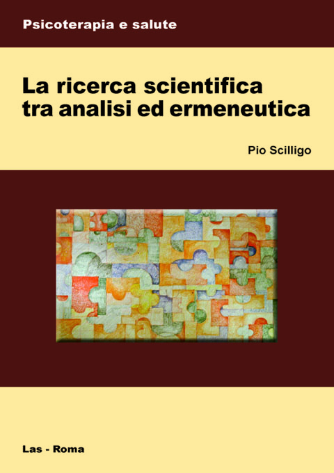 Ricerca (La) scientifica tra analisi ed ermeneutica