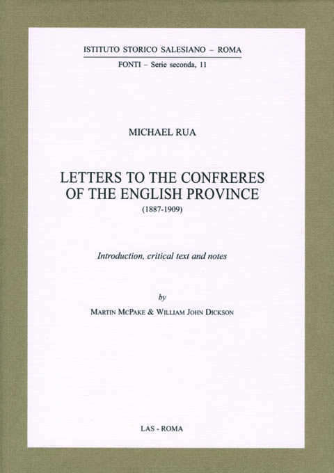 Letters to the Confreres of the English Province (1887-1909). Introduction, critical text and notes by M. McPake & W.-J. Dickson